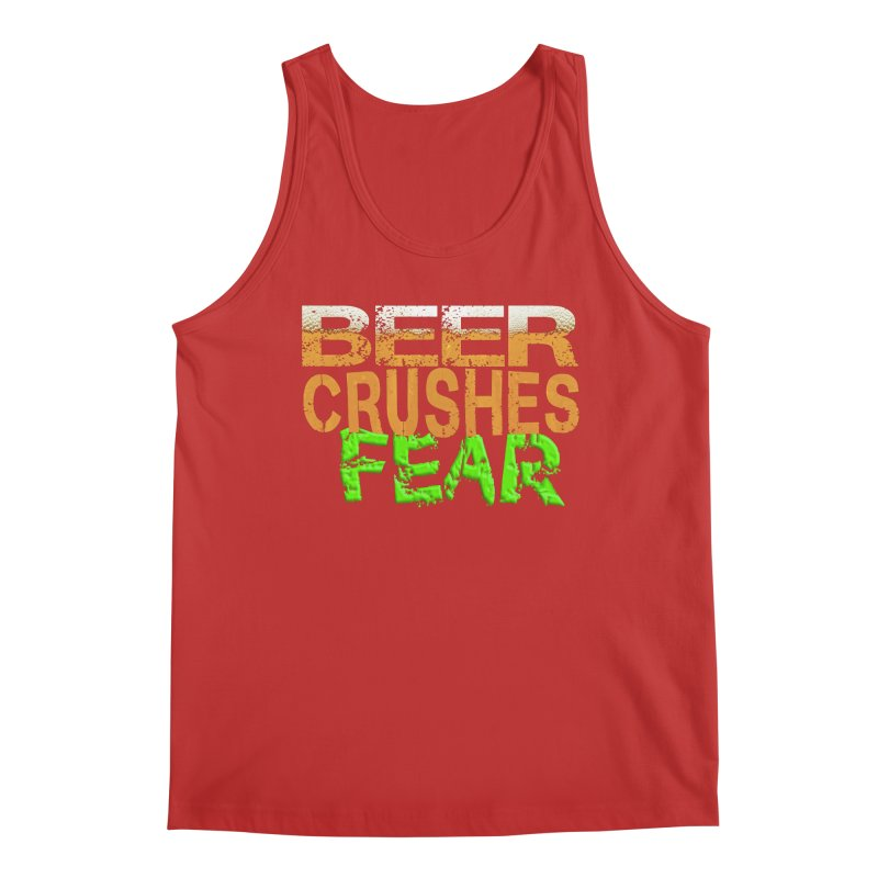 Beer Crushes Fear Men's Regular Tank by Leading Artist Shop