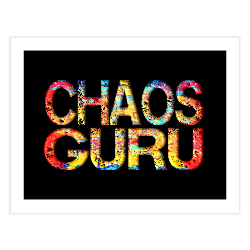 Chaos Guru Home Fine Art Print by Leading Artist Shop