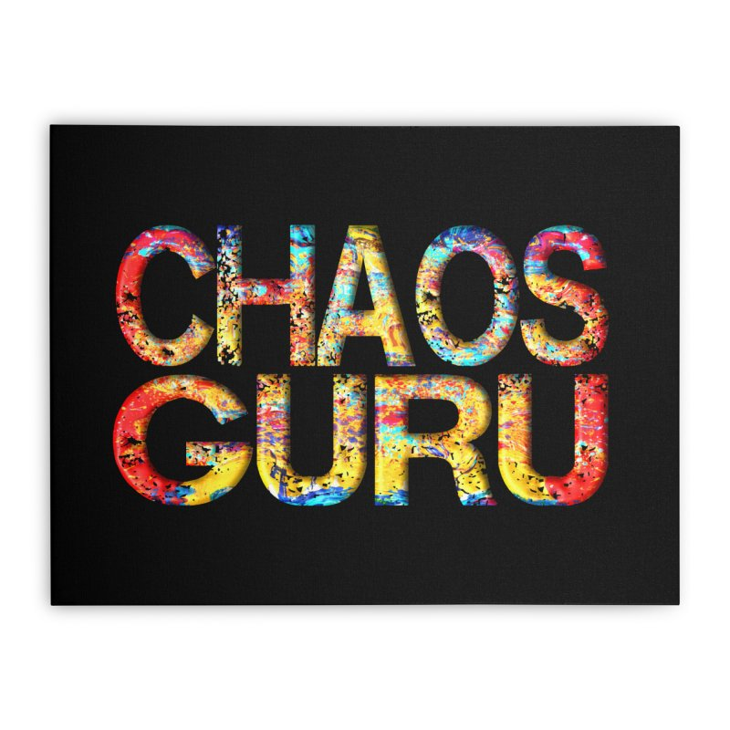 Chaos Guru Home Stretched Canvas by Leading Artist Shop