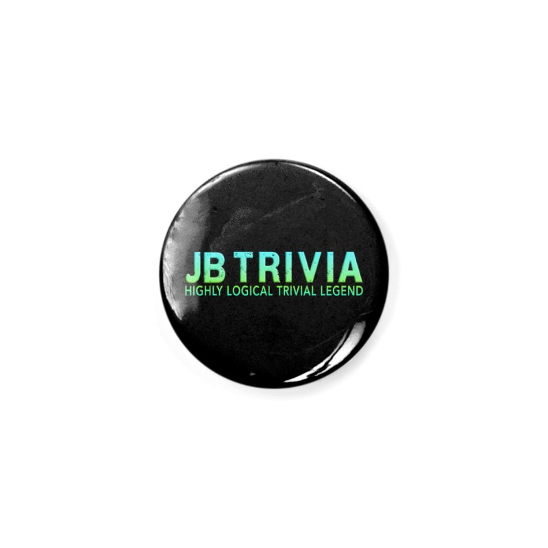 JB Trivia Shirts Accessories Button by Leading Artist Shop