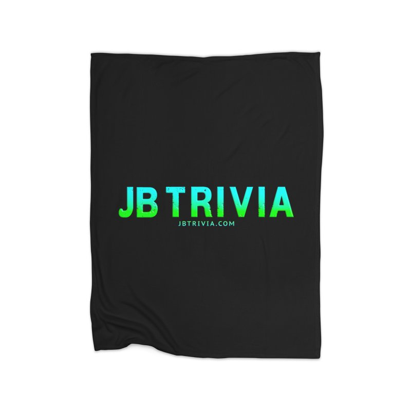 JB Trivia Shirts Home Blanket by Leading Artist Shop