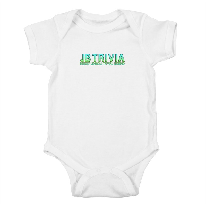 JB Trivia Shirts Kids Baby Bodysuit by Leading Artist Shop