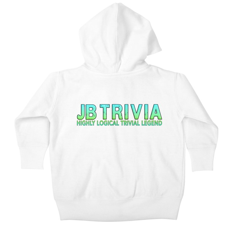 JB Trivia Shirts Kids Baby Zip-Up Hoody by Leading Artist Shop