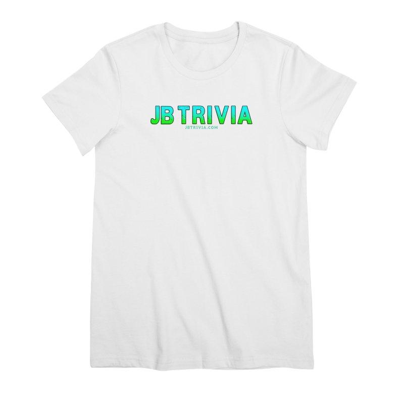 JB Trivia Shirts Women's Premium T-Shirt by Leading Artist Shop