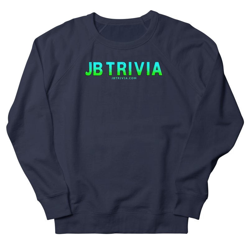 JB Trivia Shirts Men's French Terry Sweatshirt by Leading Artist Shop