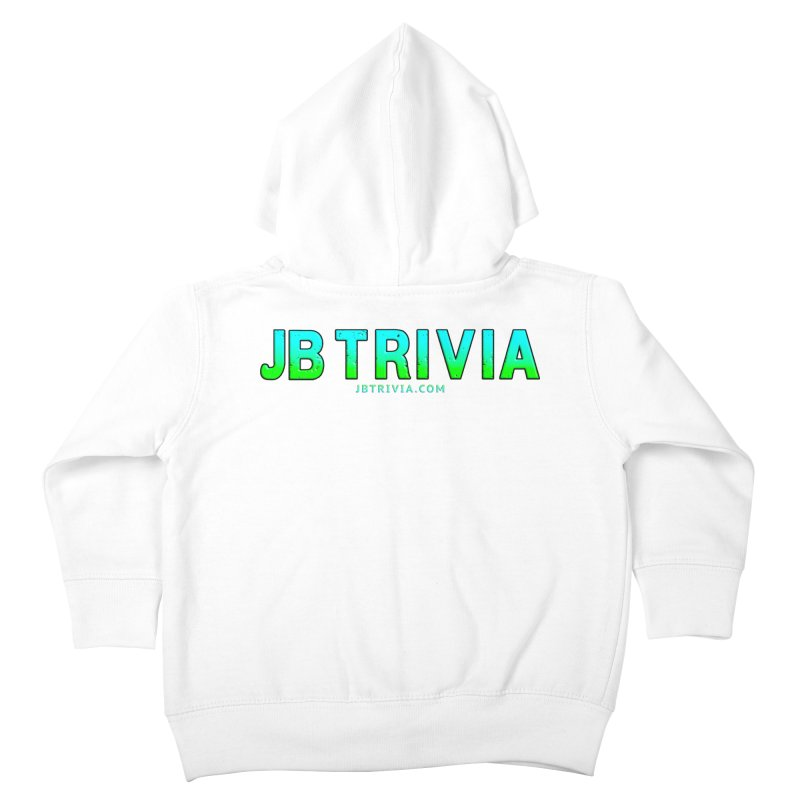 JB Trivia Shirts Kids Toddler Zip-Up Hoody by Leading Artist Shop