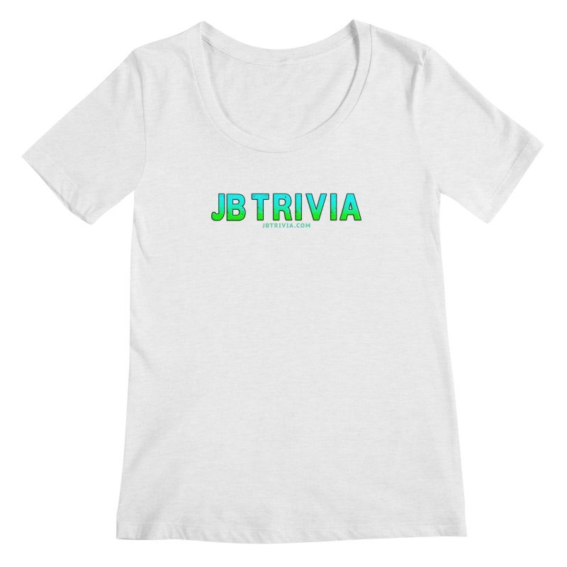 JB Trivia Shirts Women's Regular Scoop Neck by Leading Artist Shop