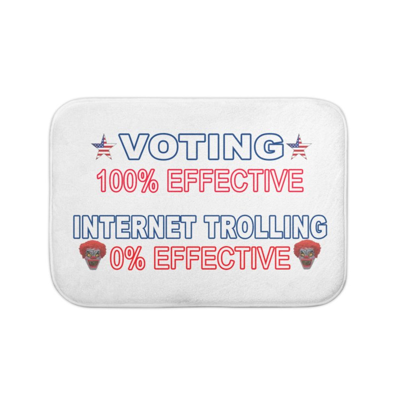 Voting 100% Effective Internet Trolling 0% Effective Home Bath Mat by Leading Artist Shop