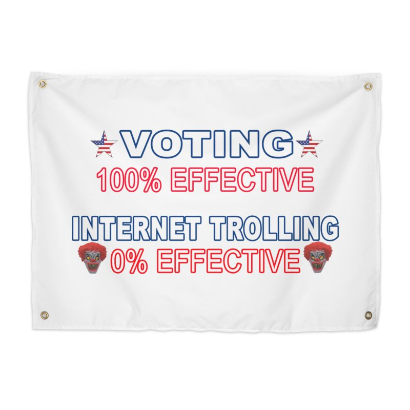 Voting 100% Effective Internet Trolling 0% Effective Home Tapestry by Leading Artist Shop