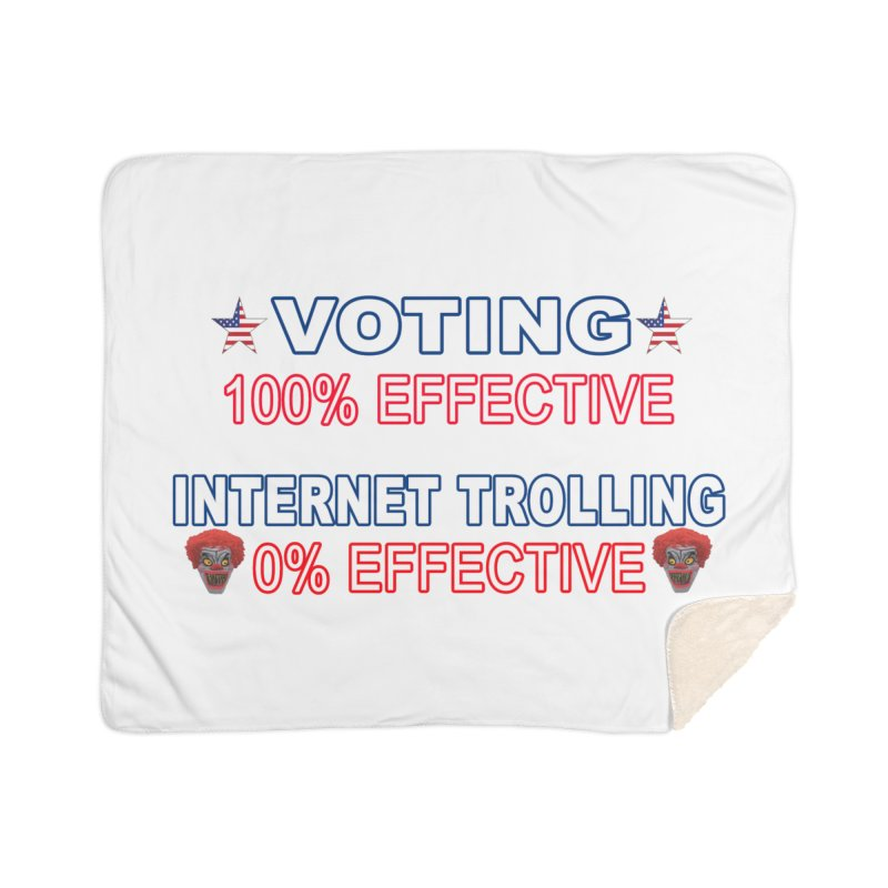 Voting 100% Effective Internet Trolling 0% Effective Home Sherpa Blanket Blanket by Leading Artist Shop