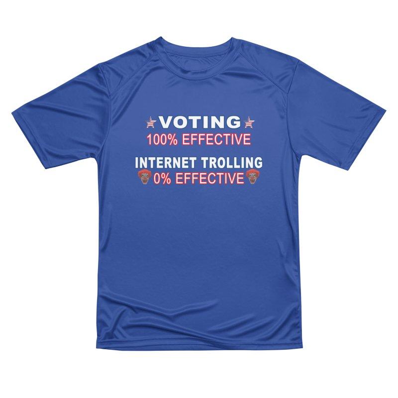 Voting 100% Effective Internet Trolling 0% Effective Women's Performance Unisex T-Shirt by Leading Artist Shop
