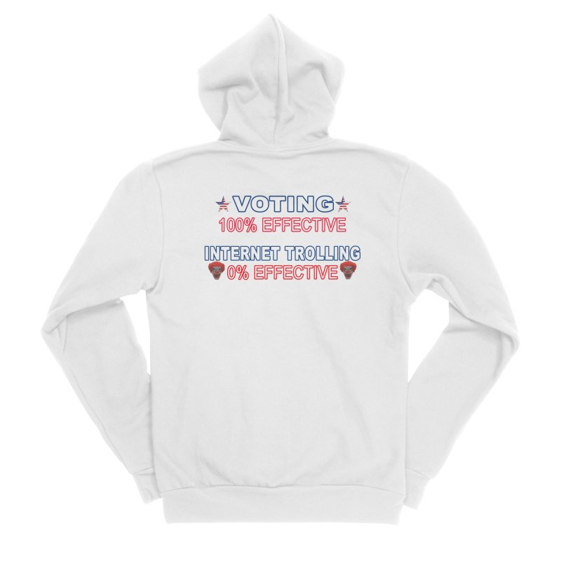 Voting 100% Effective Internet Trolling 0% Effective Women's Sponge Fleece Zip-Up Hoody by Leading Artist Shop