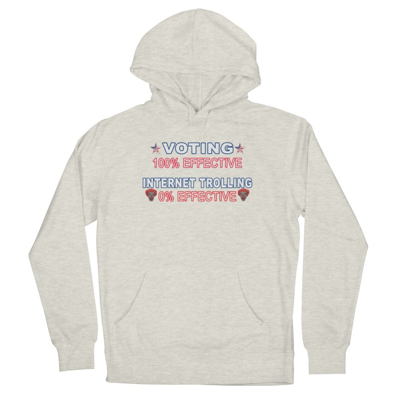 Voting 100% Effective Internet Trolling 0% Effective Men's French Terry Pullover Hoody by Leading Artist Shop