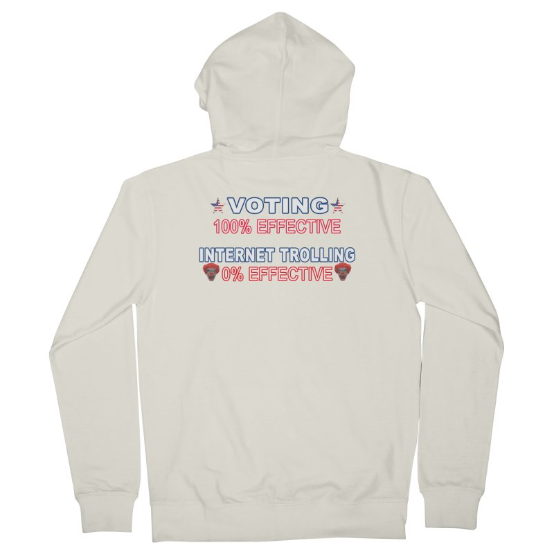 Voting 100% Effective Internet Trolling 0% Effective Men's French Terry Zip-Up Hoody by Leading Artist Shop