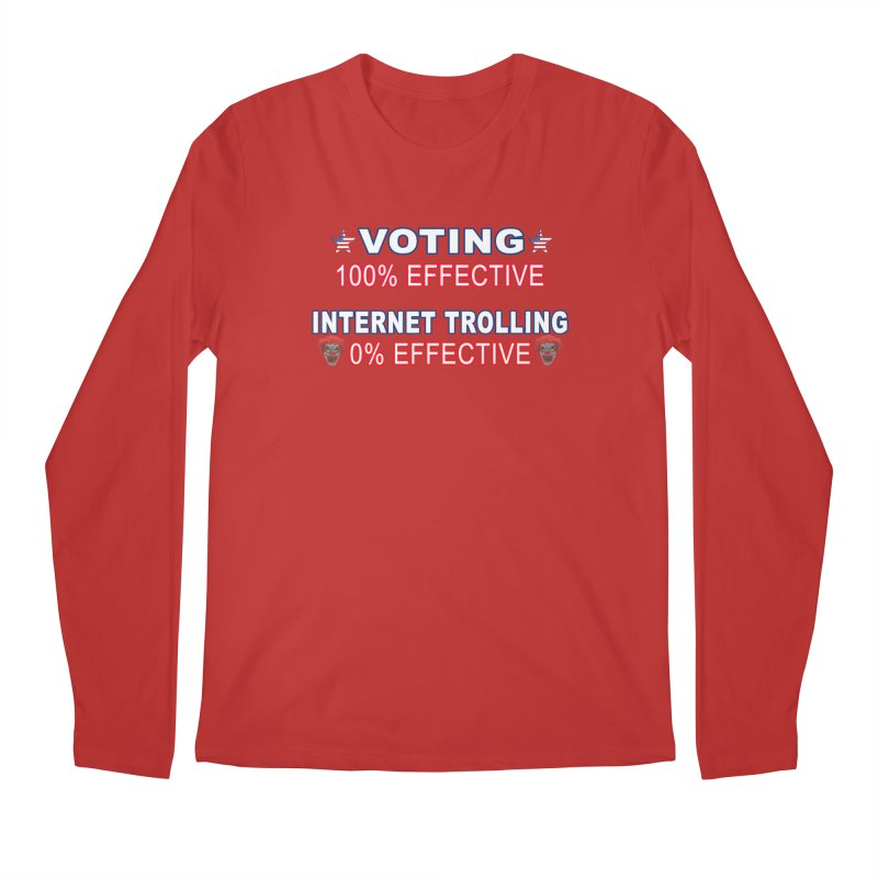 Voting 100% Effective Internet Trolling 0% Effective Men's Regular Longsleeve T-Shirt by Leading Artist Shop