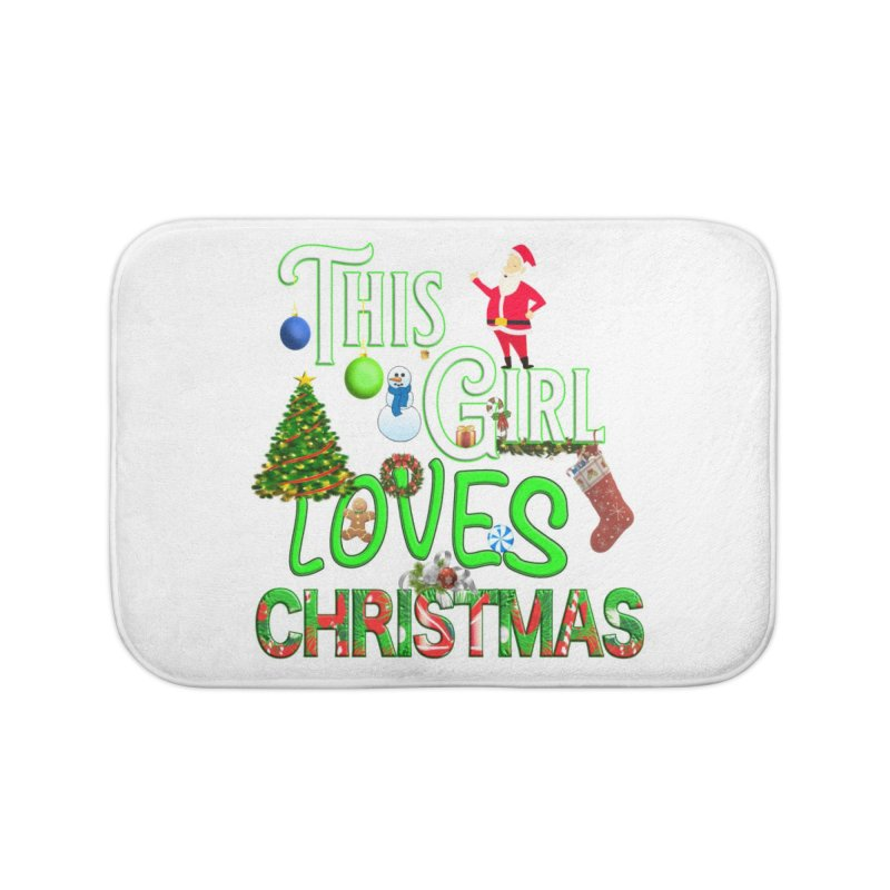 This Girl Loves Christmas Home Bath Mat by Leading Artist Shop