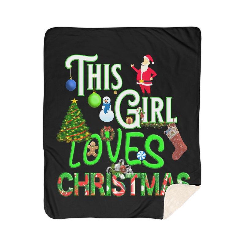 This Girl Loves Christmas Home Sherpa Blanket Blanket by Leading Artist Shop