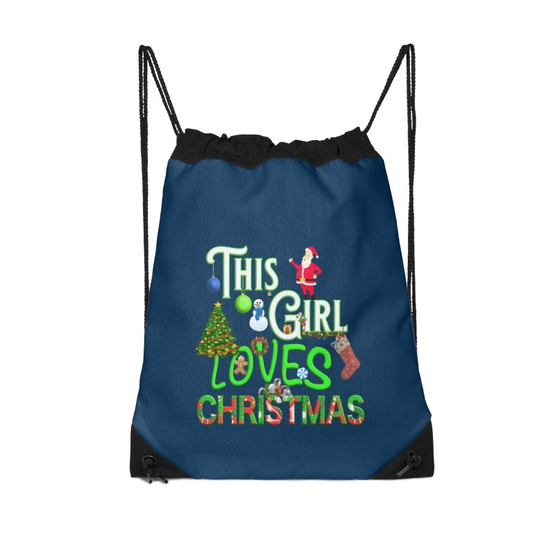 This Girl Loves Christmas Accessories Drawstring Bag Bag by Leading Artist Shop