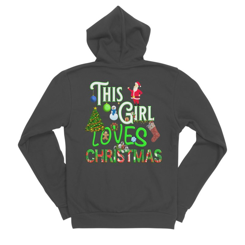 This Girl Loves Christmas Women's Sponge Fleece Zip-Up Hoody by Leading Artist Shop