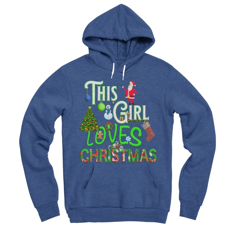 This Girl Loves Christmas Men's Sponge Fleece Pullover Hoody by Leading Artist Shop