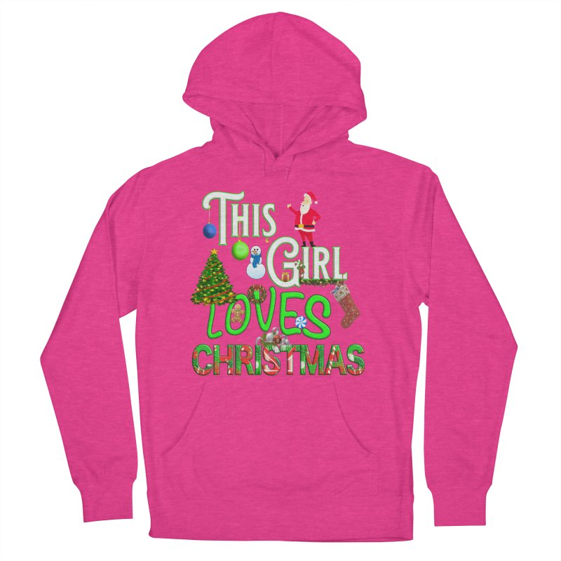 This Girl Loves Christmas Men's French Terry Pullover Hoody by Leading Artist Shop