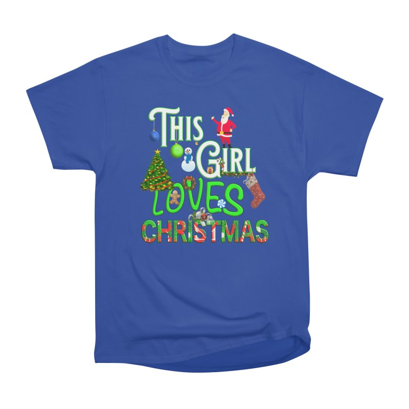This Girl Loves Christmas Women's Heavyweight Unisex T-Shirt by Leading Artist Shop