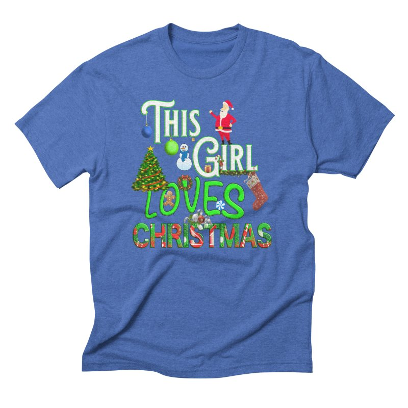 This Girl Loves Christmas Men's Triblend T-Shirt by Leading Artist Shop