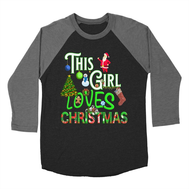 This Girl Loves Christmas Women's Baseball Triblend Longsleeve T-Shirt by Leading Artist Shop