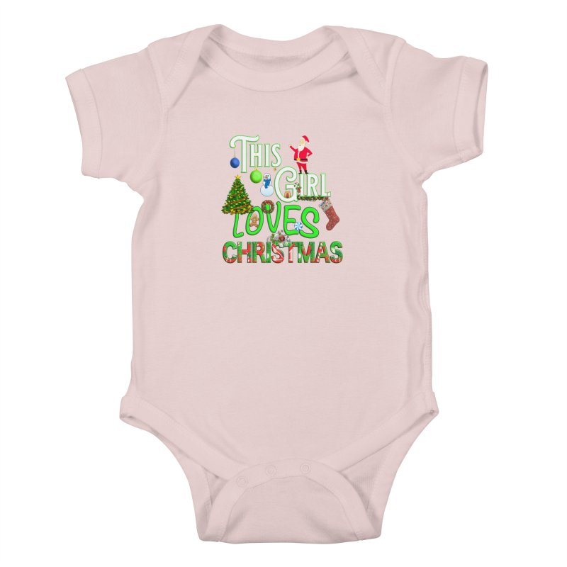 This Girl Loves Christmas Kids Baby Bodysuit by Leading Artist Shop