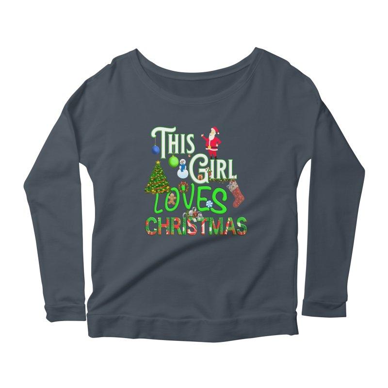 This Girl Loves Christmas Women's Scoop Neck Longsleeve T-Shirt by Leading Artist Shop