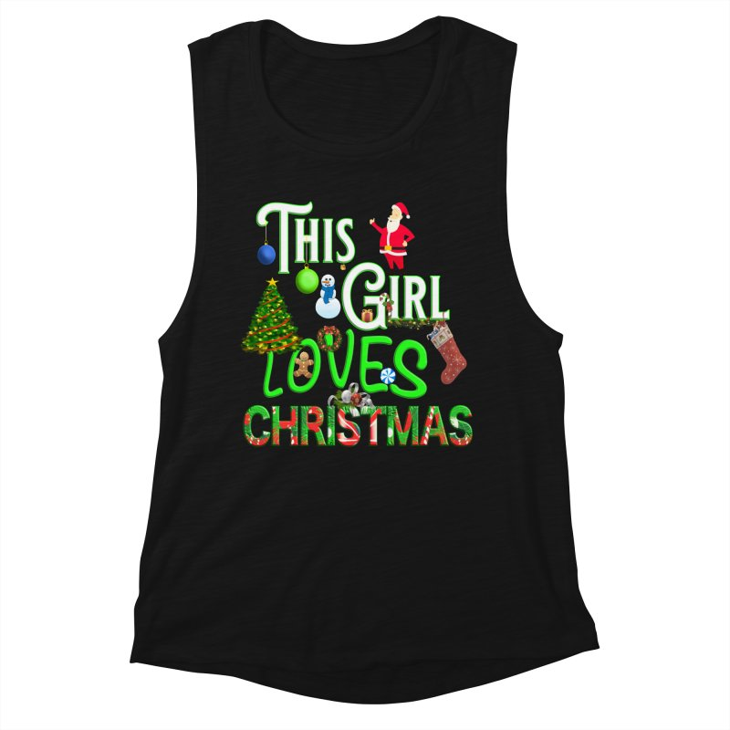 This Girl Loves Christmas Women's Muscle Tank by Leading Artist Shop