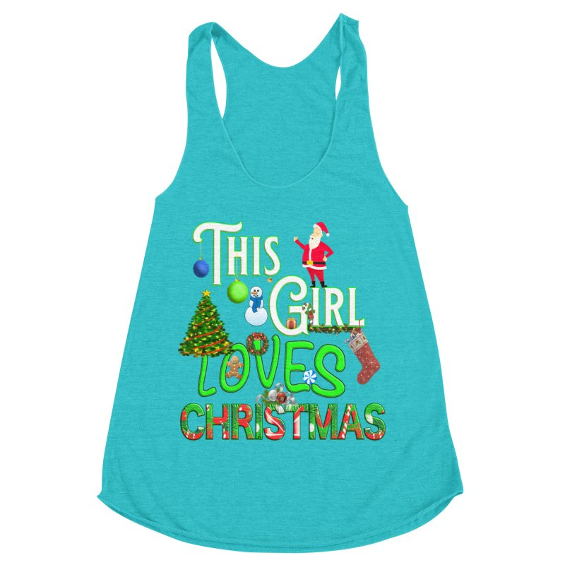 This Girl Loves Christmas Women's Racerback Triblend Tank by Leading Artist Shop