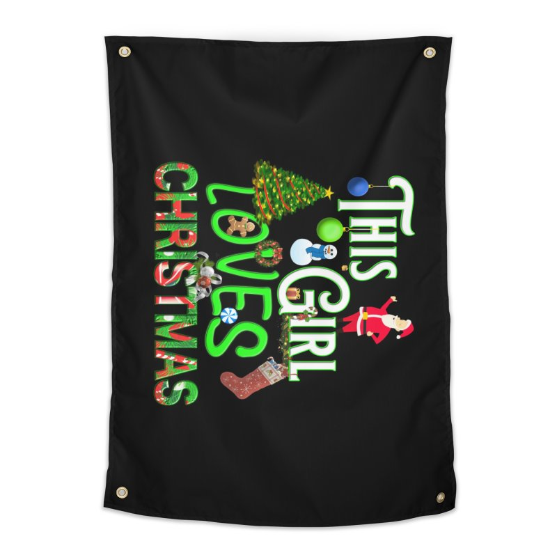 This Girl Loves Christmas Home Tapestry by Leading Artist Shop