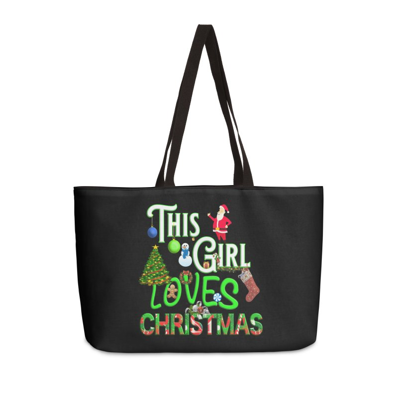 This Girl Loves Christmas Accessories Weekender Bag Bag by Leading Artist Shop
