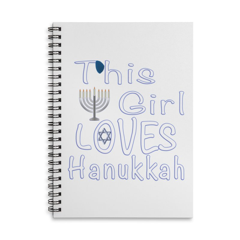 This Girl Loves Hanukkah Shirts n More Accessories Lined Spiral Notebook by Leading Artist Shop