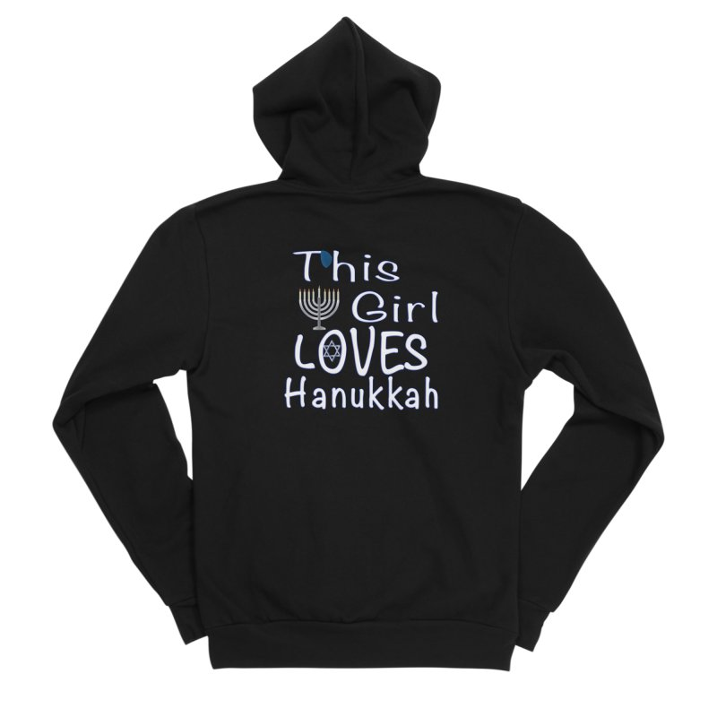 This Girl Loves Hanukkah Shirts n More Women's Sponge Fleece Zip-Up Hoody by Leading Artist Shop