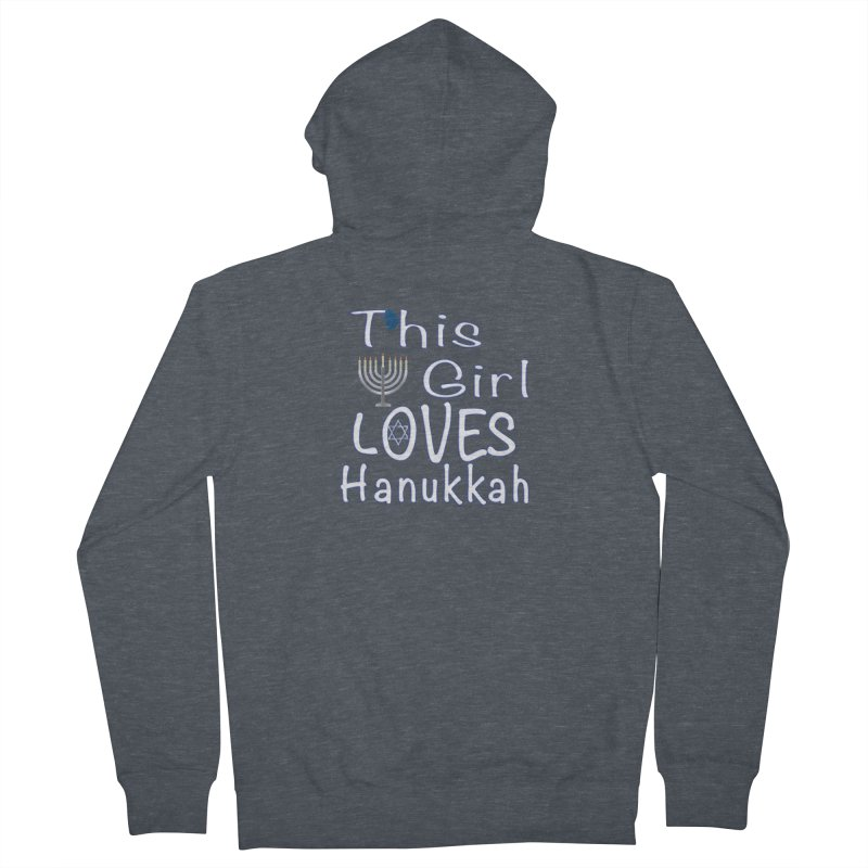 This Girl Loves Hanukkah Shirts n More Men's French Terry Zip-Up Hoody by Leading Artist Shop