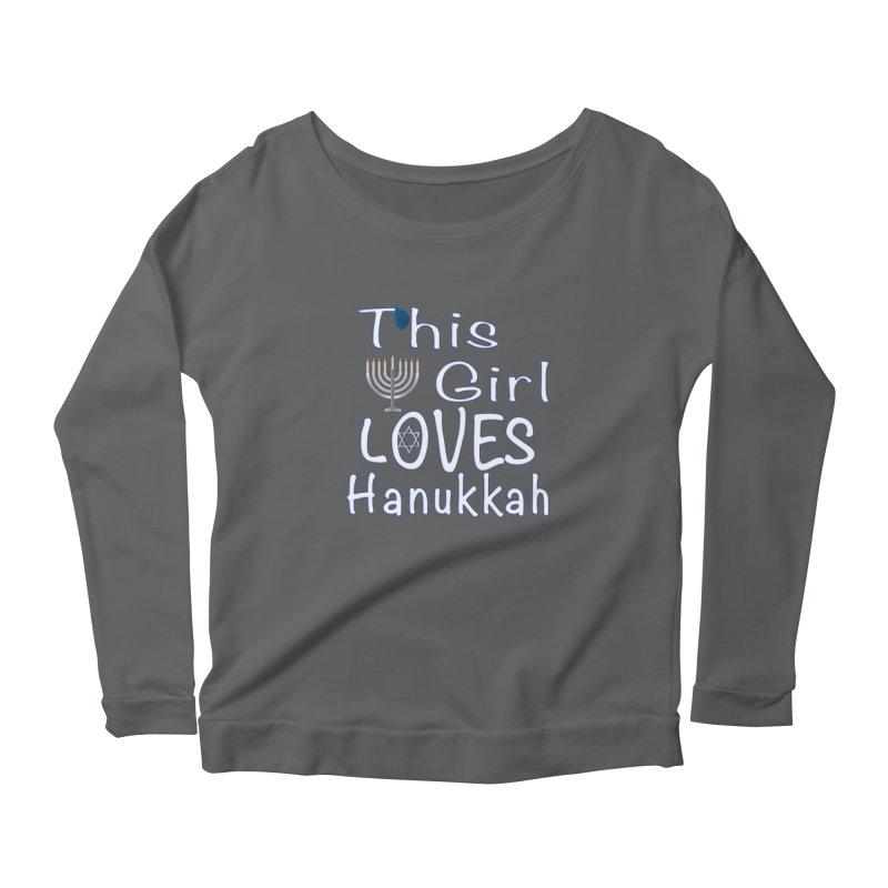 This Girl Loves Hanukkah Shirts n More Women's Scoop Neck Longsleeve T-Shirt by Leading Artist Shop