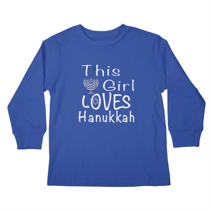 This Girl Loves Hanukkah Shirts n More Kids Longsleeve T-Shirt by Leading Artist Shop