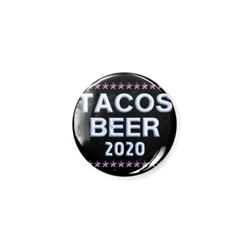 Tacos Beer 2020 With Stars Accessories Button by Leading Artist Shop