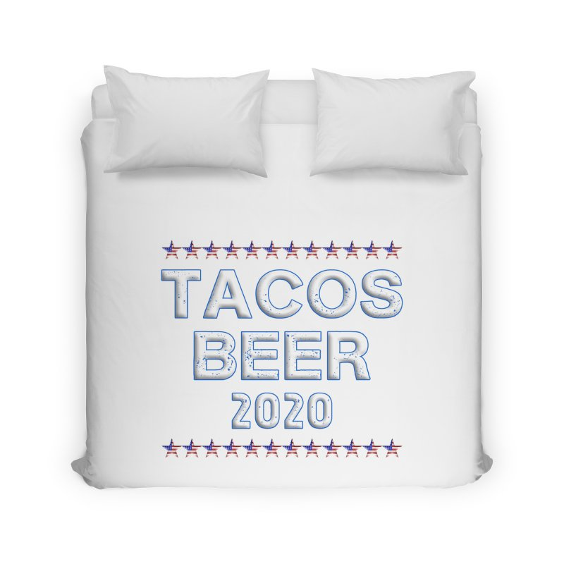 Tacos Beer 2020 With Stars Home Duvet by Leading Artist Shop