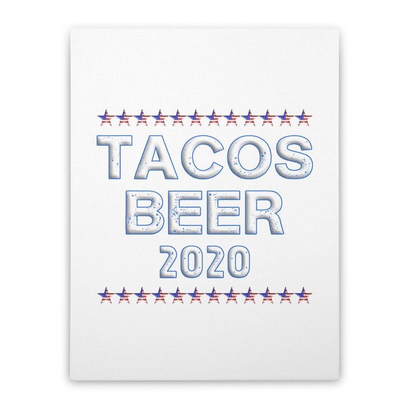 Tacos Beer 2020 With Stars Home Stretched Canvas by Leading Artist Shop