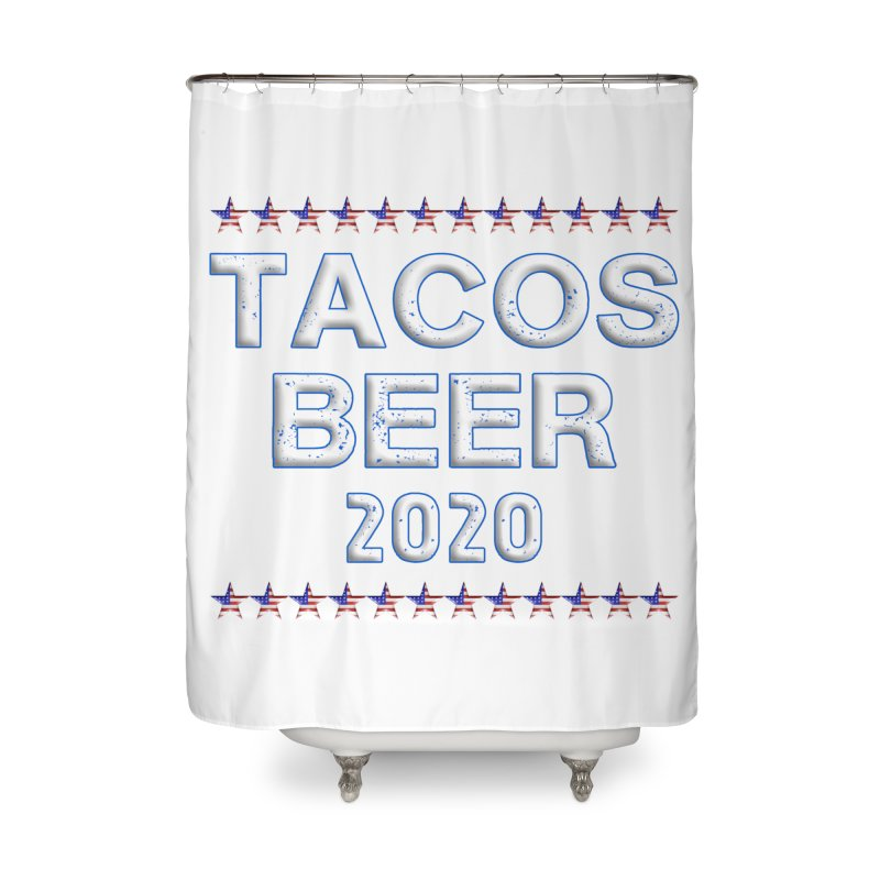Tacos Beer 2020 With Stars Home Shower Curtain by Leading Artist Shop