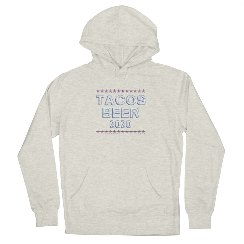 Tacos Beer 2020 With Stars Men's French Terry Pullover Hoody by Leading Artist Shop