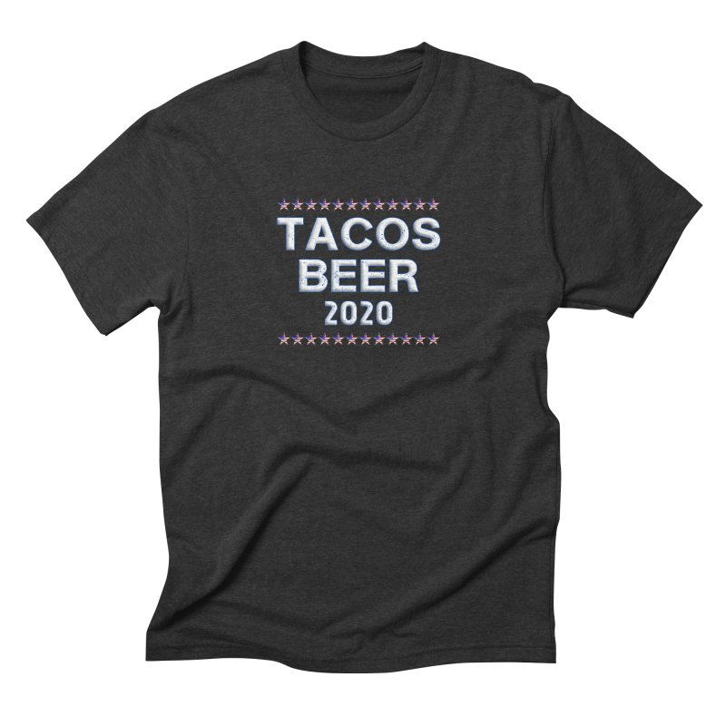 Tacos Beer 2020 With Stars Men's Triblend T-Shirt by Leading Artist Shop