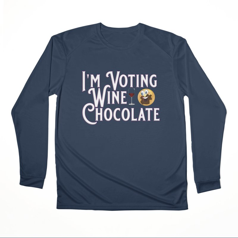 Voting Wine Chocolate Women's Performance Unisex Longsleeve T-Shirt by Leading Artist Shop