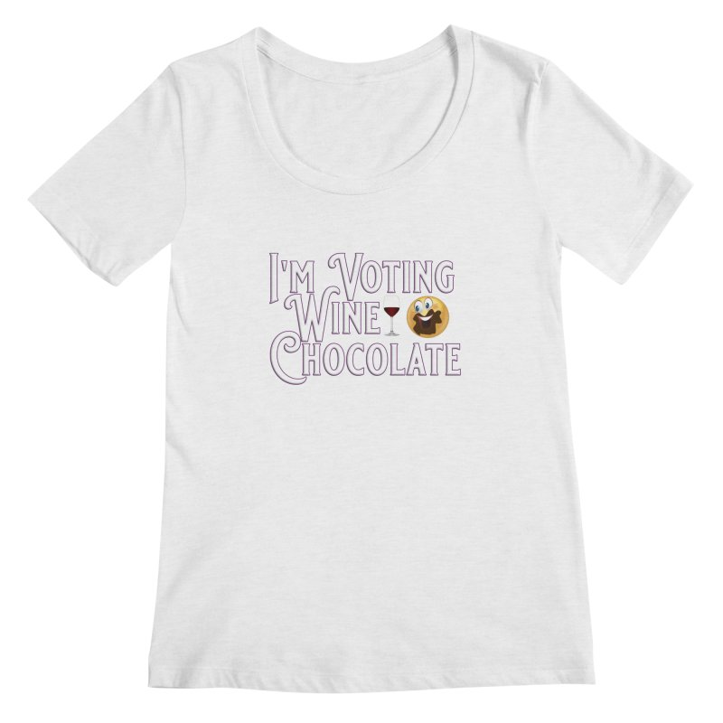 Voting Wine Chocolate Women's Regular Scoop Neck by Leading Artist Shop