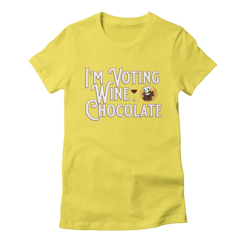 Voting Wine Chocolate Women's Fitted T-Shirt by Leading Artist Shop