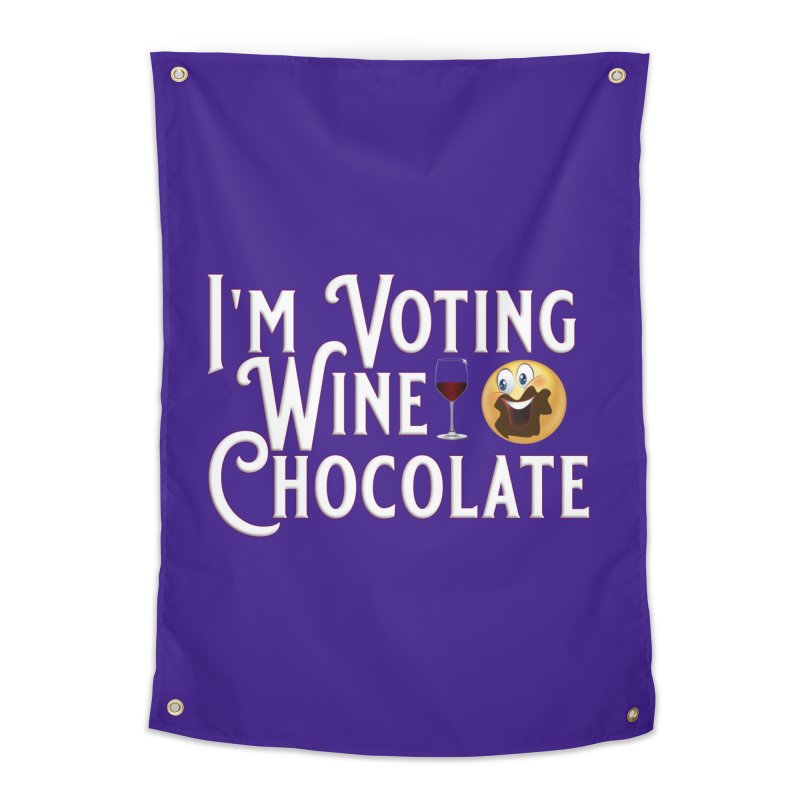 Voting Wine Chocolate Home Tapestry by Leading Artist Shop