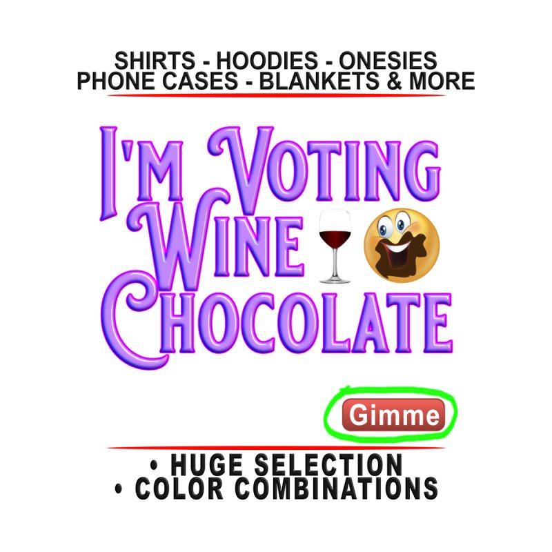 Voting Wine Chocolate Purple Lettering by Leading Artist Shop